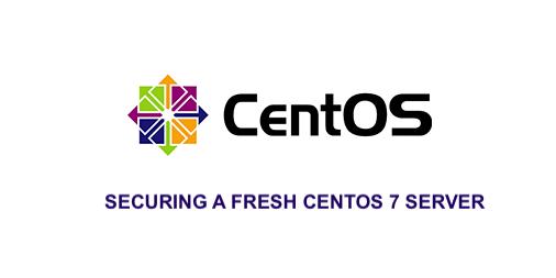 Securing a Fresh CentOS 7 Server – PINOYLINUX